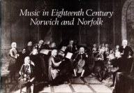Music in Eighteenth Century Norwich & Norfolk