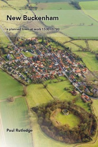 New Buckenham: a planned town at work 1530 - 1780